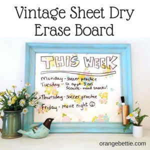 Tutorial: Vintage sheet dry erase board