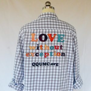 Love Without Exception message shirt